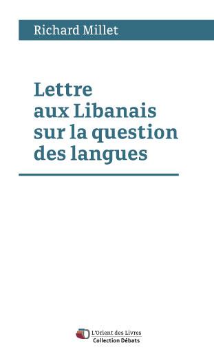 LETTRE AUX LIBANAIS SUR LA QUESTION DES LANGUES