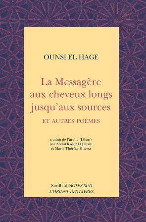 LA MESSAGÈRE AUX CHEVEUX LONGS- OUNSI EL-HAGE