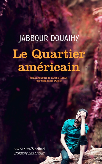 LE QUARTIER AMÉRICAIN- JABBOUR DOUAIHY